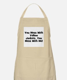You Mess With Yellow Jackets, BBQ Apron