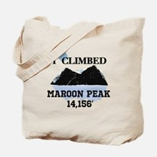 I Climbed MAROON PEAK Tote Bag