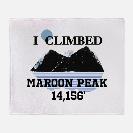 I Climbed MAROON PEAK Throw Blanket