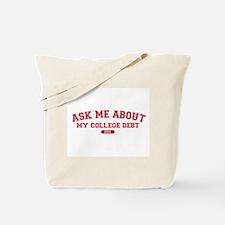 Ask Me College Debt 2011 Tote Bag