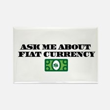 Ask Me Fiat Currency Rectangle Magnet
