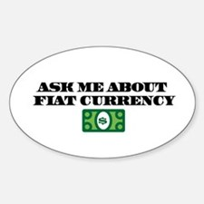 Ask Me Fiat Currency Decal