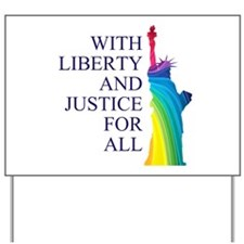 RAINBOW LIBERTY Yard Sign