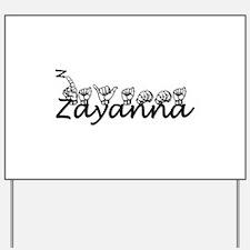 Zayanna Yard Sign