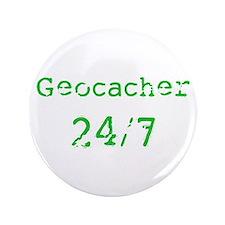 """Geocacher 24/7 3.5"""" Button"""