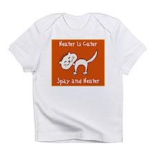 Neuter Is Cuter Infant T-Shirt