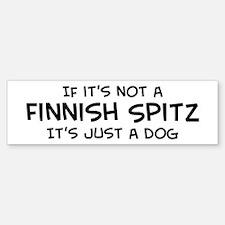 If it's not a Finnish Spitz Bumper Bumper Bumper Sticker