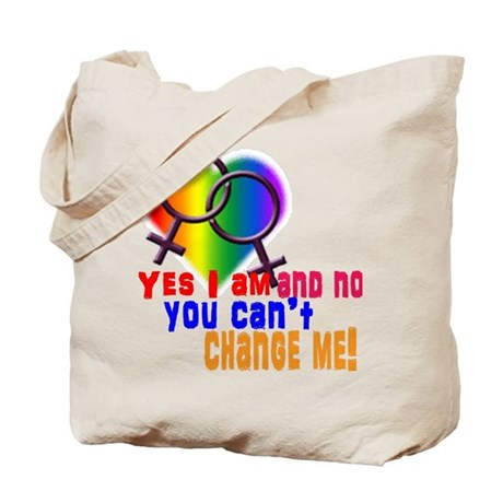 Can't Change Me Tote Bag