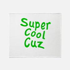 Super Cool Cuz Throw Blanket
