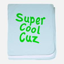 Super Cool Cuz baby blanket