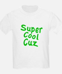 Super Cool Cuz T-Shirt