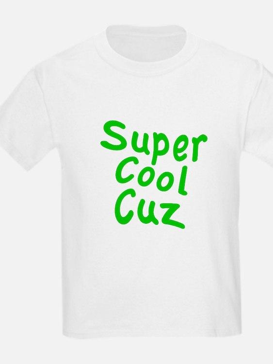 Super Cool Cuz T-Shirt