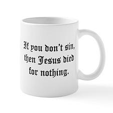 Worthwhile Mug