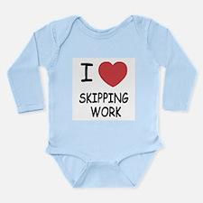 I heart skipping work Long Sleeve Infant Bodysuit