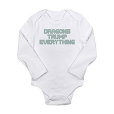 Dragons Trump Everything Long Sleeve Infant Bodysu