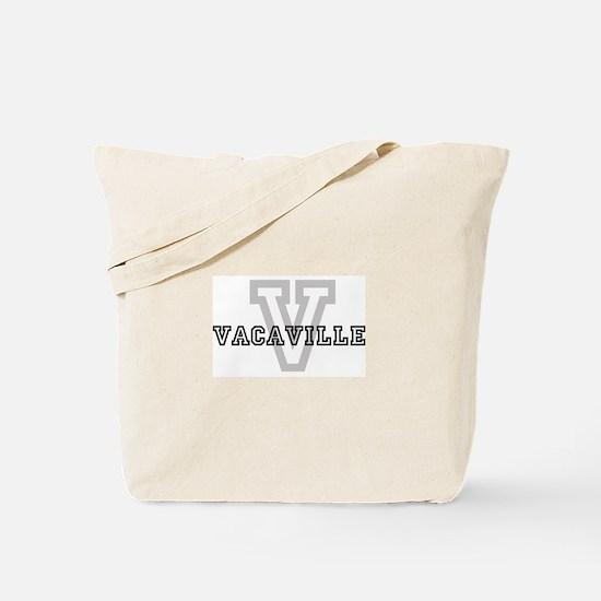Letter V: Vacaville Tote Bag