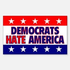 Democrats Hate America Rectangle Decal