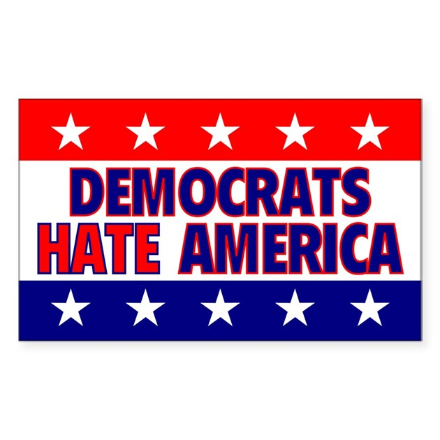 Democrats Hate America Rectangle Decal By Yeoldeusa