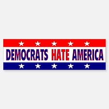 Democrats Hate America Bumper Bumper Bumper Sticker