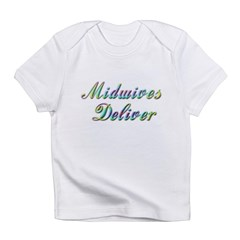 Deliver With This Infant T-Shirt