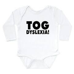 Teg This Dyslexic Long Sleeve Infant Bodysuit