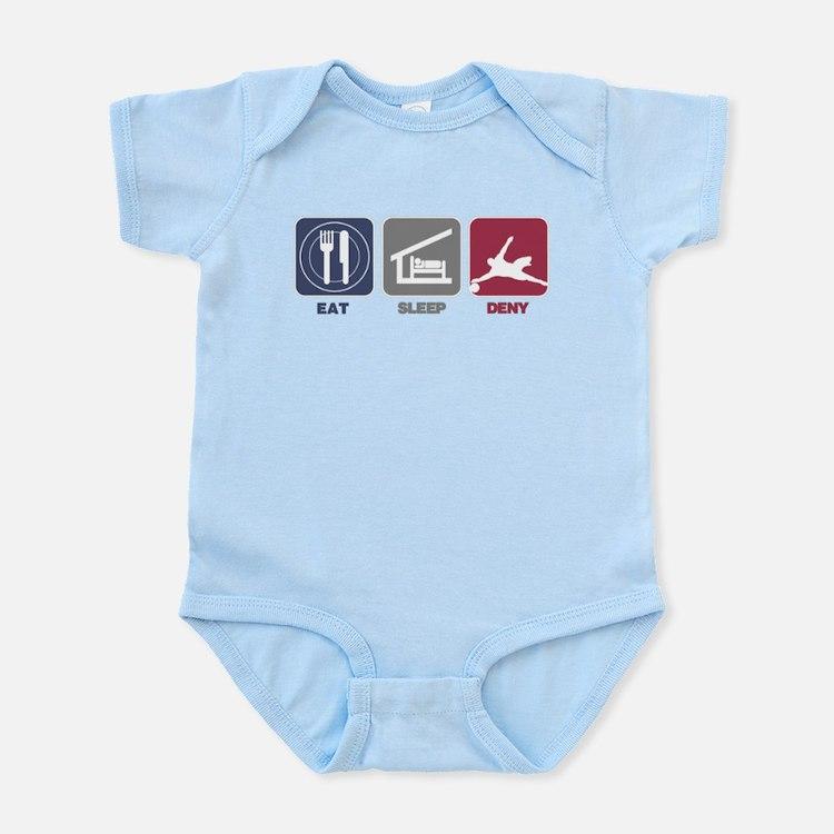 Eat Sleep Deny Infant Bodysuit