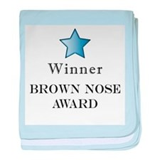 The Best Brown Nose Award - baby blanket