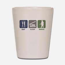 Eat Sleep Serve - Woman Shot Glass