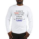 Loose vs Lose Long Sleeve T-Shirt