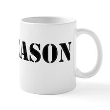 No Reason Mug