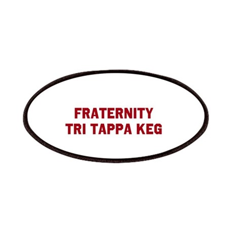 FRATERNITY TRI TAPPA KEG Patches
