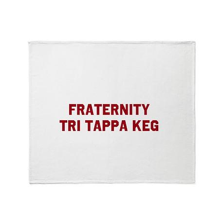FRATERNITY TRI TAPPA KEG Throw Blanket