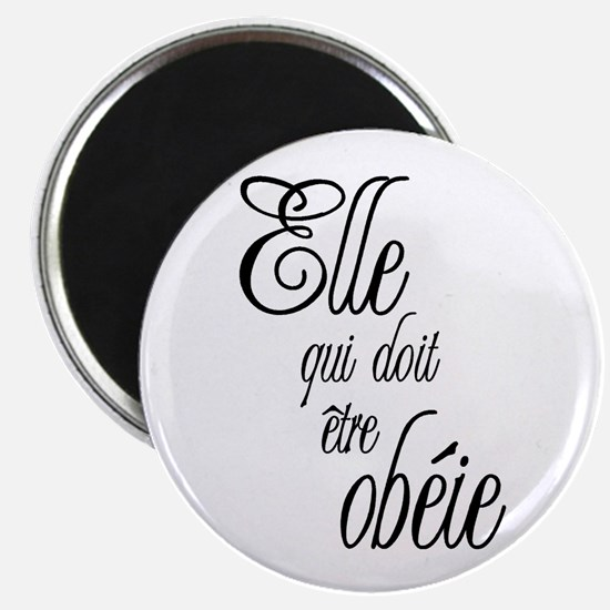 She who must be obeyed (Frenc Magnet