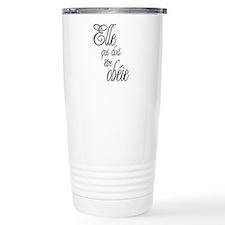 She who must be obeyed (Frenc Travel Mug