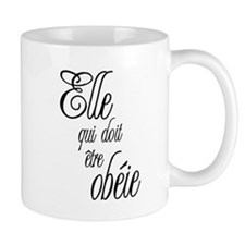 She who must be obeyed (Frenc Small Mug