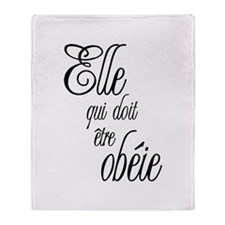 She who must be obeyed (Frenc Throw Blanket