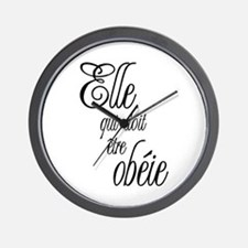 She who must be obeyed (Frenc Wall Clock