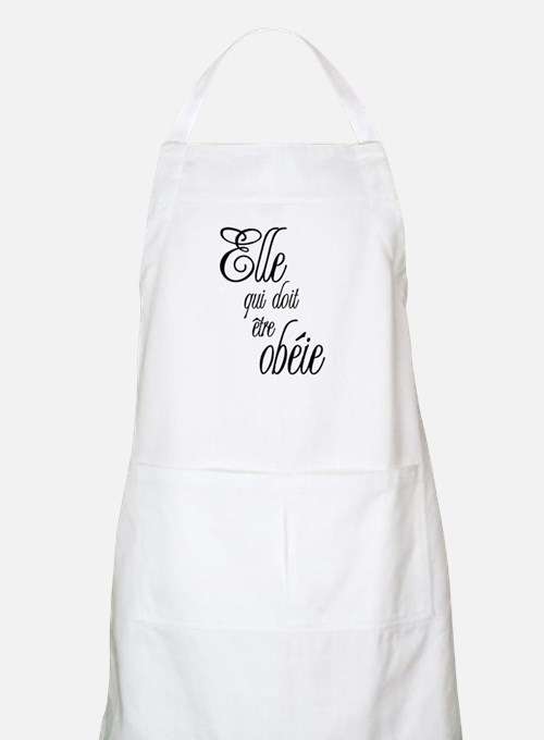 She who must be obeyed (Frenc Apron
