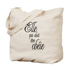 She who must be obeyed (Frenc Tote Bag
