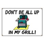 All Up In My Grill Banner