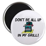 All Up In My Grill 2.25