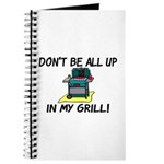 All Up In My Grill Journal