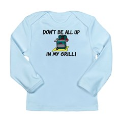 All Up In My Grill Long Sleeve Infant T-Shirt