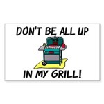 All Up In My Grill Sticker (Rectangle)