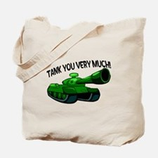 Tank You Very Much Tote Bag
