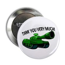 "Tank You Very Much 2.25"" Button (10 pack)"
