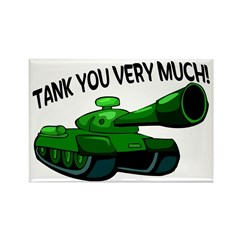 Tank You Very Much Rectangle Magnet (10 pack)