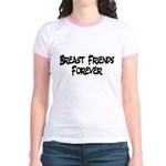 Breast Friends Forever Jr. Ringer T-Shirt