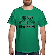 THIS GUY IS BI-WINNING T-Shirt