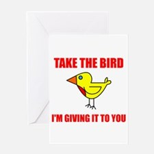 Giving someone the bird Greeting Card